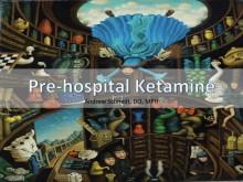 Prehospital Ketamine