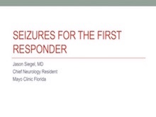 Seizures For The First Responder