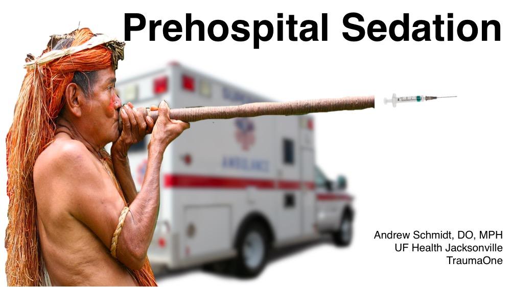 Prehospital Sedation